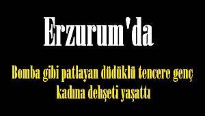 Erzurum'da bomba gibi patlayan düdüklü tencere genç kadına dehşeti yaşattı
